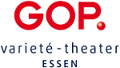 GOP-Varieté in Essen